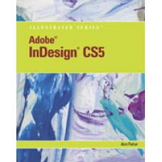 Test Bank for Adobe InDesign CS5 Illustrated, 1st Edition