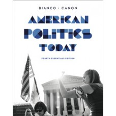 Test Bank for American Politics Today, Essentials Fourth Edition