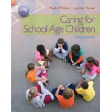 Test Bank for Caring for School-Age Children, 6th Edition