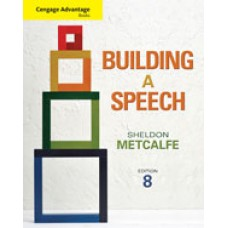 Test Bank for Cengage Advantage Books Building a Speech, 8th Edition