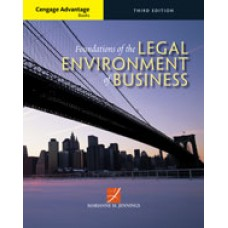 Test Bank for Cengage Advantage Books Foundations of the Legal Environment of Business, 3rd Edition