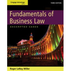 Test Bank for Cengage Advantage Books Fundamentals of Business Law Excerpted Cases, 3rd Edition