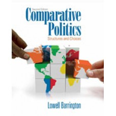 Test Bank for Comparative Politics Structures and Choices, 2nd Edition