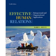 Test Bank for Effective Human Relations Interpersonal and Organizational Applications, 12th Edition