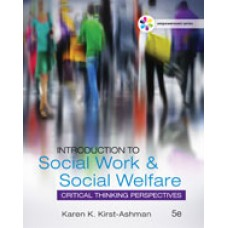 Test Bank for Empowerment Series Introduction to Social Work & Social Welfare Critical Thinking Perspectives, 5th Edition