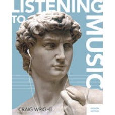 Test Bank for Listening to Music, 8th Edition