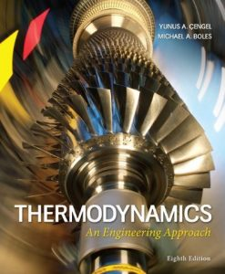 Thermodynamics An Engineering Approach Cengel 8th Edition Test Bank