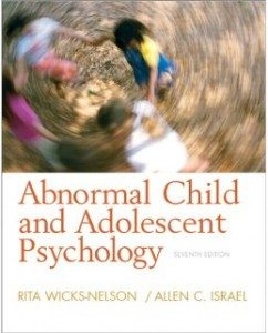 Test Bank for Abnormal Child and Adolescent Psychology, 8th Edition: Rita Wicks-Nelson