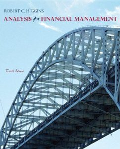 Test Bank for Analysis for Financial Management, 10th Edition : Higgins