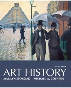 Test Bank for Art History, Combined Volume, 4th Edition: Marilyn Stokstad
