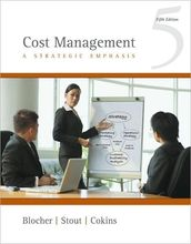Cost Management A Strategic Emphasis Blocher 5th Edition Solutions Manual