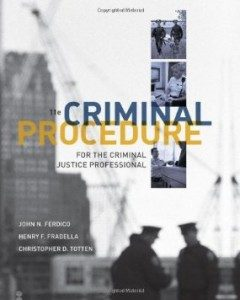 Test Bank for Criminal Procedure for the Criminal Justice Professional, 11th Edition : Ferdico