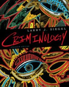 Test Bank for Criminology, 11th Edition: Siegel