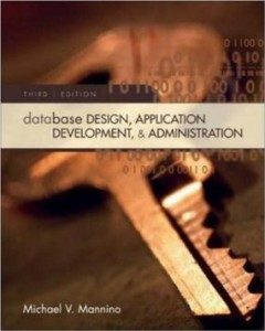 Test Bank for Database Design Application Development And Administration, 3 Edition : Mannino
