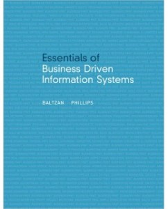 Test Bank for Essentials of Business Driven Information Systems, 1st Edition: Paige Baltzan