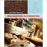 Solution Manual for Introduction to Managerial Accounting (3rd Canadian Edition)) by Peter C Brewer, Ray H. Garrison, Eric W. Notreen
