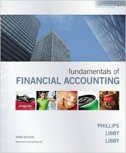 Solution Manual For Fundamentals of Financial Accounting 3rd Edition by Fred Phillips , Robert Libby , Patricia Libby