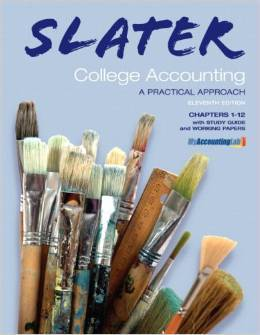 Test Bank For College Accounting, Chapters 1-12 with Study Guide and Working Papers (11th Edition) by Jeffrey Slater