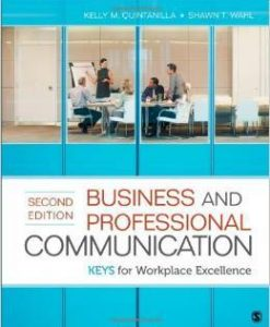 Instructor Manual For Business and Professional Communication: KEYS for Workplace Excellence Second Edition by Kelly M. Quintanilla, Shawn T. Wahl