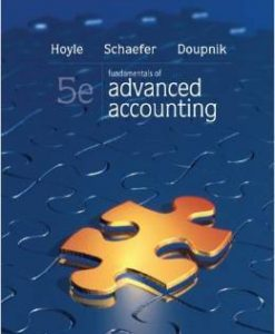 Solution Manual For Fundamentals of Advanced Accounting 5th Edition by Joe Ben Hoyle , Thomas Schaefer , Timothy Doupnik