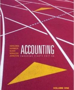 Test Bank For Accounting, Volume 1, Canadian Eighth Edition with MyAccountingLab (8th Edition) by Charles T. Horngren , Walter T. Harrison Jr, M. Suzanne Oliver