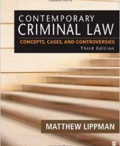 Test Bank For Contemporary Criminal Law: Concepts, Cases, and Controversies 3rd Edition by Matthew R. Ross Lippman