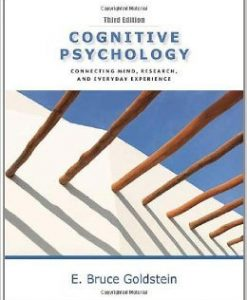 Test Bank For Cognitive Psychology: Connecting Mind, Research and Everyday Experience 3rd Edition by E. Bruce Goldstein