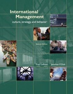 Test Bank for International Management Culture Strategy and Behavior, 7th Edition: Luthans