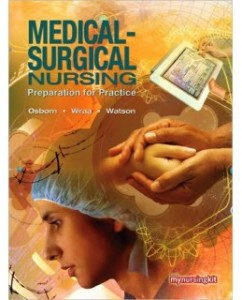 Test Bank for Medical Surgical Nursing, 1st Edition: Kathleen S. Osborn