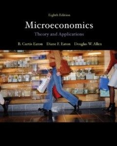 Test Bank for Microeconomics Theory with Applications, 8th Edition : Eaton