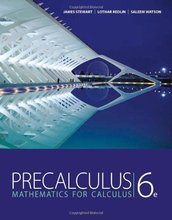 Precalculus Mathematics for Calculus Stewart 6th Edition Solutions Manual