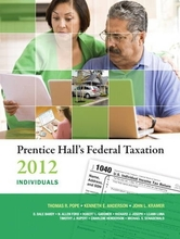 Prentice Hall's Federal Taxation 2012 Individuals Pope Anderson Kramer 25th Edition Test Bank