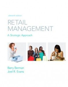 Test Bank for Retail Management A Strategic Approach, 11th Edition: Berman