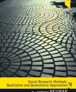 Test Bank for Social Research Methods: Qualitative and Quantitative Approaches, 7/E 7th Edition W. Lawrence Neuman
