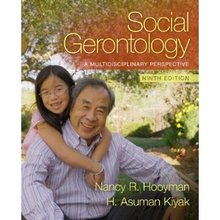 Social Gerontology A Multidisciplinary Perspective Hooyman 9th Edition Solutions Manual