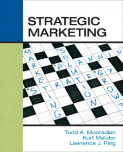 Test Bank for Strategic Marketing, 1st Edition: Mooradian