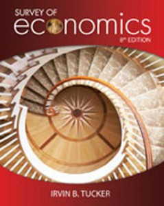 Test Bank for Survey of Economics, 8th Edition: Tucker