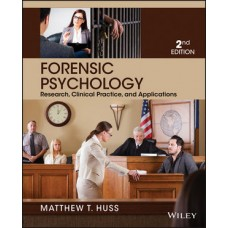 Test Bank for Forensic Psychology, 2nd Edition by Huss