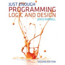 Test Bank for Just Enough Programming Logic and Design, 2nd Edition