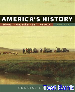 Americas History Concise Edition 9th Edition Edwards Test Bank
