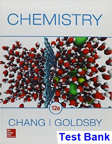 Chemistry 12th Edition Chang Test Bank