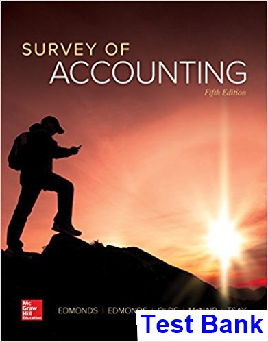 Survey of Accounting 5th Edition Edmonds Test Bank