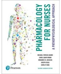 Test Bank for Pharmacology for Nurses 2nd Canadian Edition by Adams