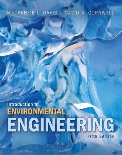 Solution manual for Introduction to Environmental Engineering Davis Cornwell 5th edition