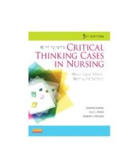 Case Solutions for Winninghams Critical Thinking Cases in Nursing 6th Edition by Harding