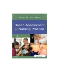 Test Bank for Health Assessment for Nursing Practice 6th Edition by Wilson