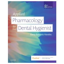 Test Bank for Applied Pharmacology for the Dental Hygienist 8th Edition by Haveles