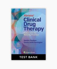 Abrams' Clinical Drug Therapy: Rationales for Nursing Practice 11th Edition Test Bank