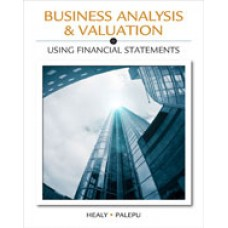 Solution Manual for Business Analysis Valuation Using Financial Statements, 5th Edition