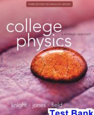 College Physics A Strategic Approach Technology Update 3rd Edition Knight Test Bank